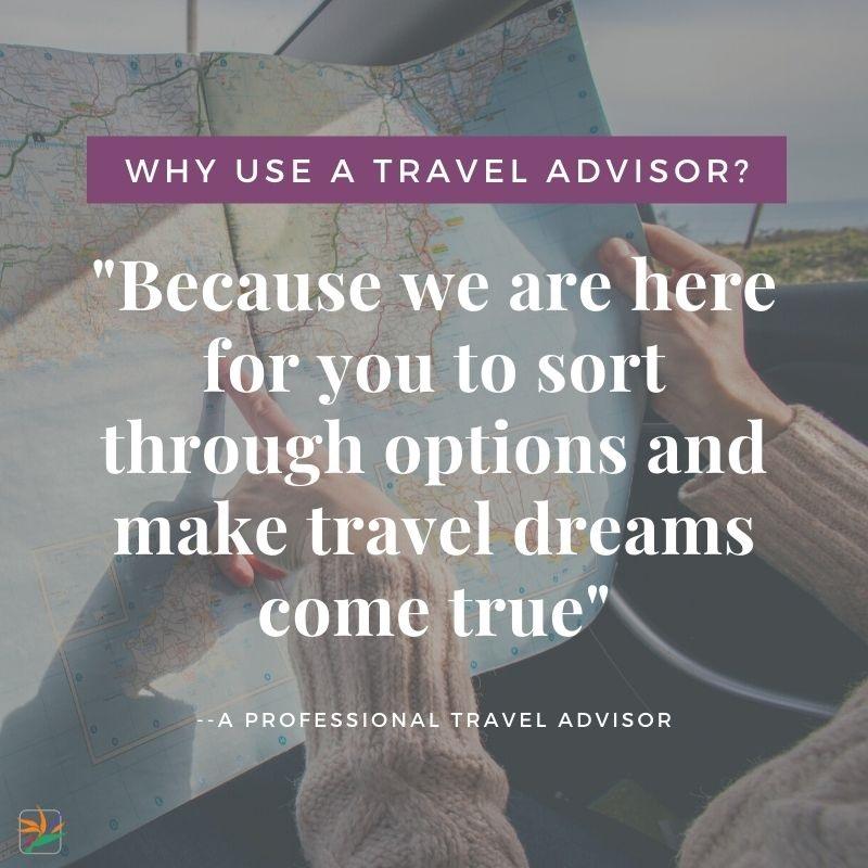 Why Use a Travel Advisor?